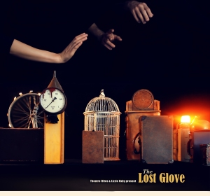 Short Film: The Lost Glove - Directed by Lizzie Oxby. Production Company: Theatre-Rites